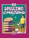 Spelling Connections: Level 6: J. Richard Gentry