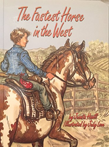 The Fastest Horse in the West: juanita Havill