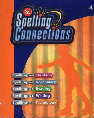 9780736746823: Spelling Connections 4th Grade edition