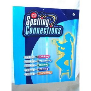 9780736746847: Spelling Connections: Grade 6