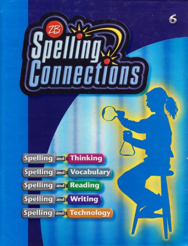 9780736746915: Spelling Connections: Grade 6