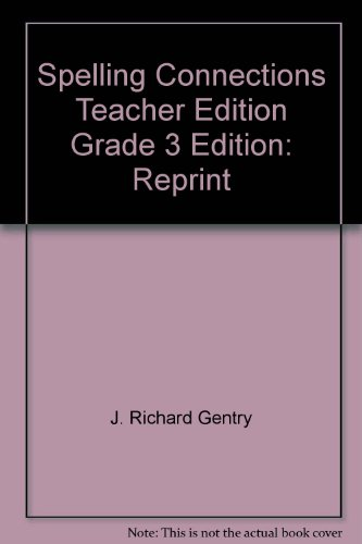 9780736746977: Spelling Connections Teacher Edition Grade 3 Edition: Reprint