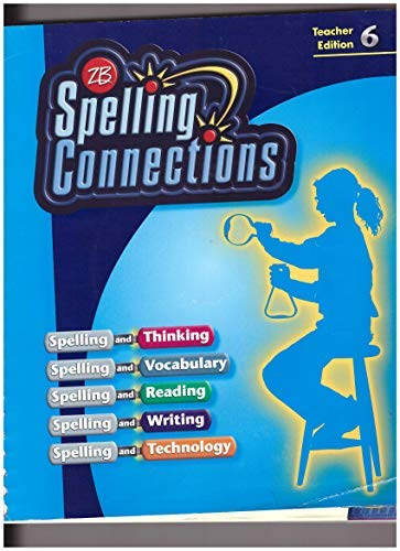 9780736747004: Spelling Connections 6 Teacher Edition - 6th Grade