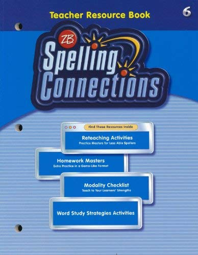 9780736747080: Zaner-Bloser Teacher's Resource Book Spelling Connections 6. (Paperback)