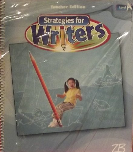 9780736751124: Strategies for Writers Teacher Edition (Level A, Grade 1)