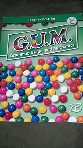 9780736757454: G.U.M. Grammar, Usage and Mechanics Teacher Edition Level C
