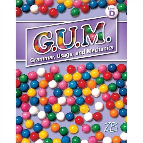 9780736757461: Teacher Edition Level D Grade 6 (G.U.M. Grammar, Usage, and Mechanics)