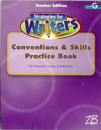 Teacher's Edition Conventions & Skills Practice Book: Leslie W. Crawford;
