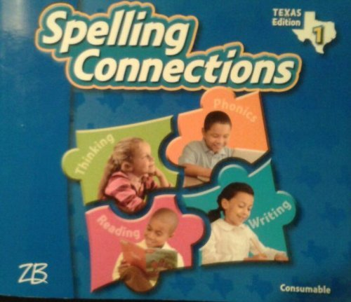 9780736768665: Spelling Connections Grade 1 (Texas Edition)