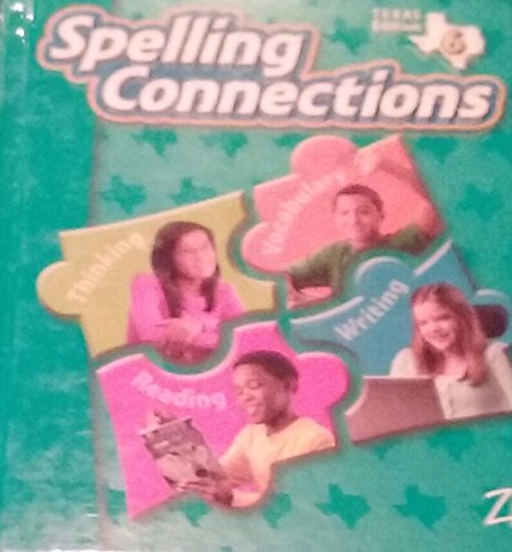 9780736768719: Spelling Connections 6 (Texas Edition)