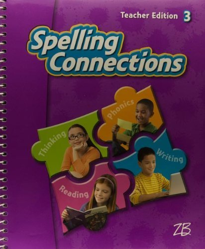 9780736768740: Spelling Connections 3 Teacher Edition