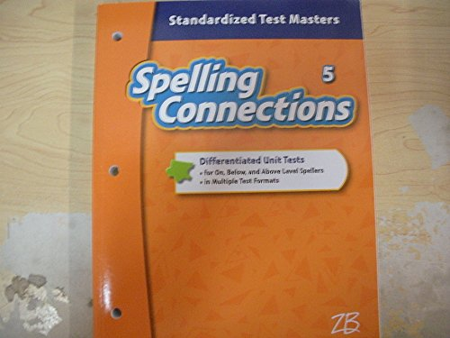 Spelling Connections Standardized Test Masters Grade 5