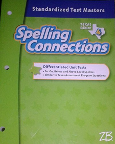 9780736769181: Spelling Connections Grade 4- Texas Edition Standardized Test Masters