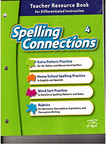 9780736769303: Spelling Connections, Grade 4, Teacher Resource Book for Differentiated Instruction