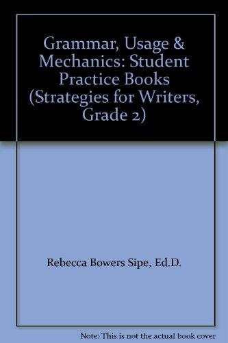 9780736792691: Grammar, Usage & Mechanics: Student Practice Books (Strategies for Writers, Grade 2)