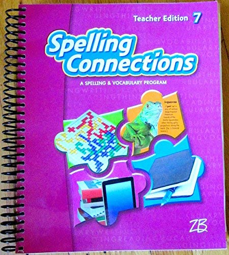 9780736794763: Spelling Connections 7 - A Spelling & Vocabulary Program