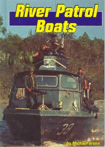 River Patrol Boats (Land and Sea) (9780736800433) by Michael Green