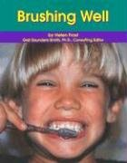 9780736801126: Brushing Well (Dental Health)