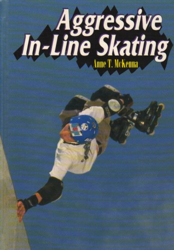 9780736801645: Aggressive In-Line Skating (Extreme Sports)