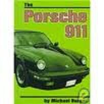 The Porsche 911 (On the Road) (9780736801836) by Michael Burgan