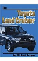 9780736801843: The Toyota Land Cruiser (On the Road)