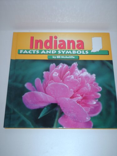 9780736802185: Indiana Facts and Symbols (The States & Their Symbols (Before 2003))