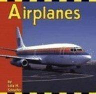 Airplanes (Transportation Library): Schaefer, Lola M.