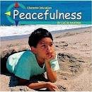 9780736803700: Peacefulness (Character Education)