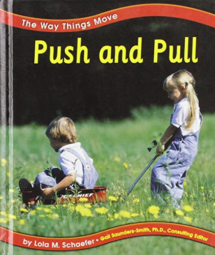 9780736803960: Push and Pull (The Way Things Move)