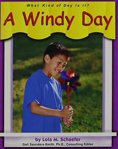 A Windy Day (What Kind of Day is It?) (0736804072) by Lola M. Schaefer