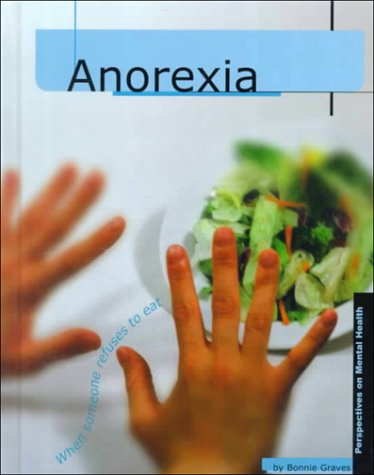 9780736804318: Anorexia (Perspectives on Mental Health)