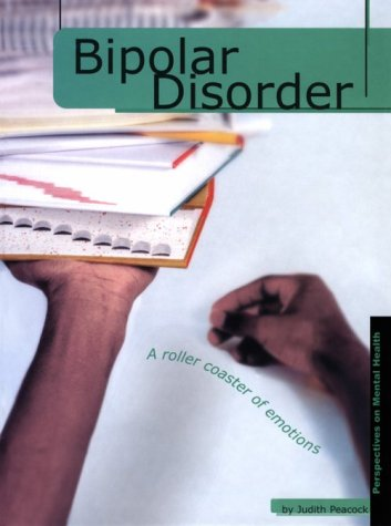 9780736804349: Bipolar Disorder (Perspectives on Mental Health)