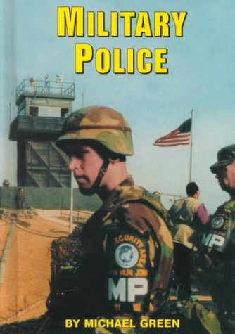 9780736804738: Military Police (Serving Your Country)