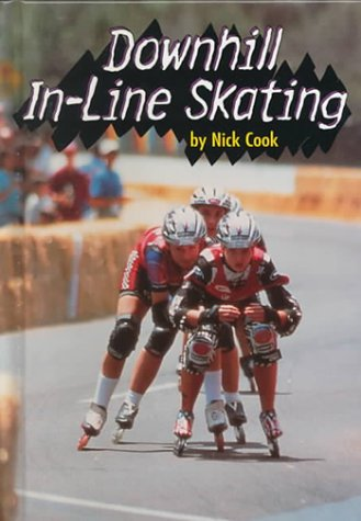 9780736804820: Downhill In-Line Skating (Extreme Sports)