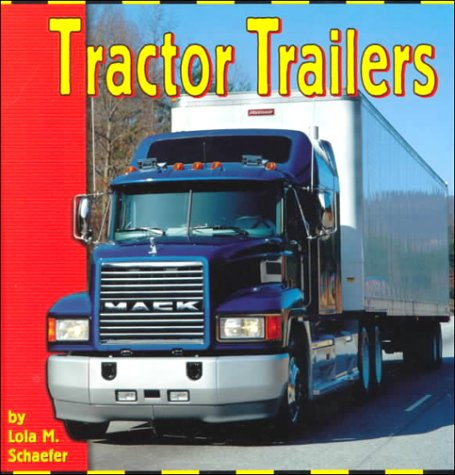 9780736805049: Tractor Trailers (The Transportation Library)