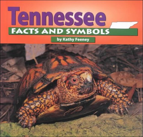 Tennessee Facts and Symbols (The States and Their Symbols): Feeney, Kathy