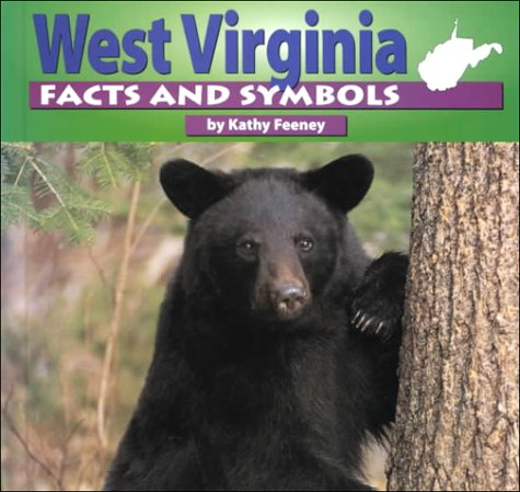 9780736805285: West Virginia Facts and Symbols (The States & Their Symbols (Before 2003))