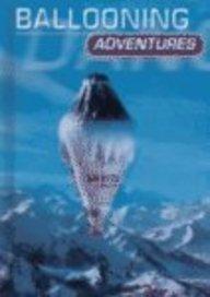 9780736805742: Ballooning Adventures