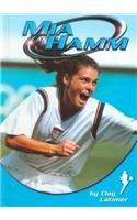 Mia Hamm (Sports Heroes): Latimer, Clay