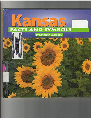9780736806381: Kansas Facts and Symbols (The States & Their Symbols (Before 2003))