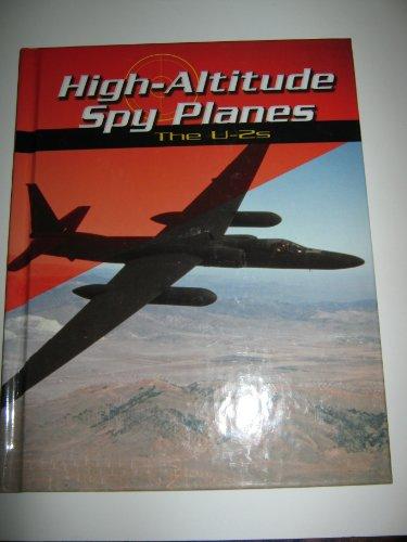 9780736807906: High-Altitude Spy Planes: The U-2s (War Planes)