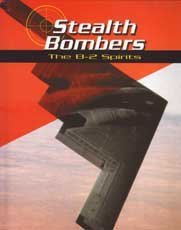 9780736807913: Stealth Bombers: The B-2 Spirits (War Planes)