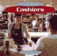 9780736808064: Cashiers (Community Helpers)