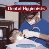 9780736808088: Dental Hygienists (Community Helpers)