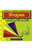 Shapes: Discovering Flats and Solids (Exploring Math): Michele Koomen