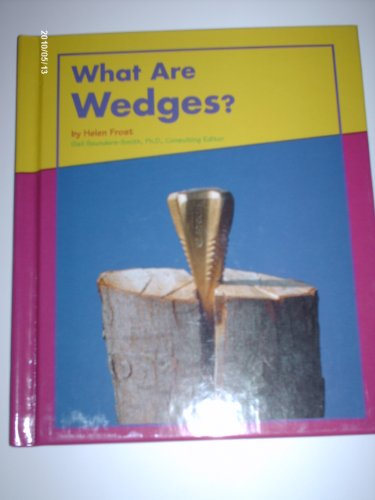 9780736808491: What Are Wedges? (Looking at Simple Machines)