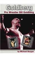 9780736809177: Goldberg: Pro Wrestler Bill Goldberg (Pro Wrestlers)