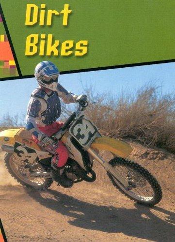 Dirt Bikes (Wild Rides!): Danny Parr