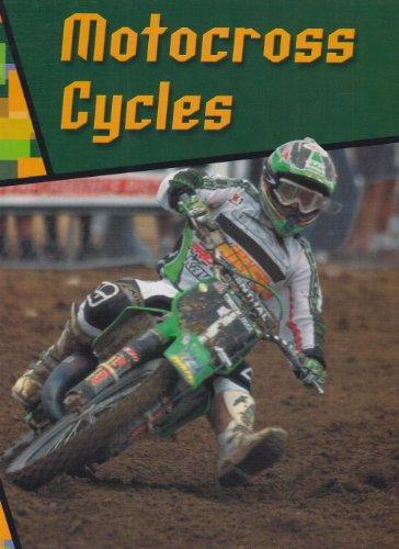 Motocross Cycles (Wild Rides!): Schaefer, A. R.
