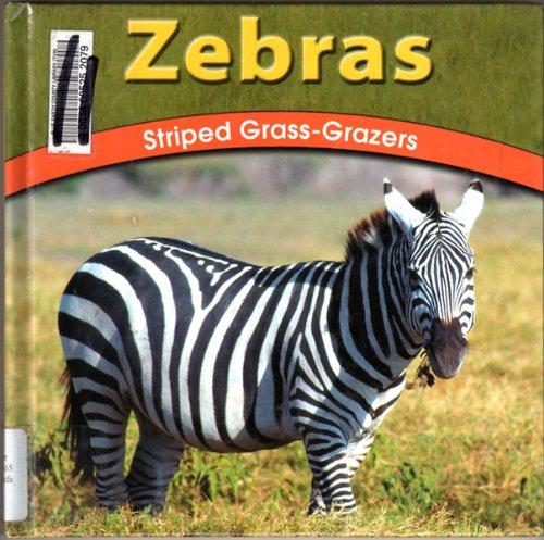 9780736809689: Zebras: Striped Grass-Grazers (The Wild World of Animals)